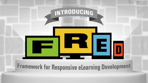 FRED – Responsive eLearning Made Easy