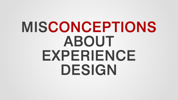 Common Misconceptions About User Experience Design