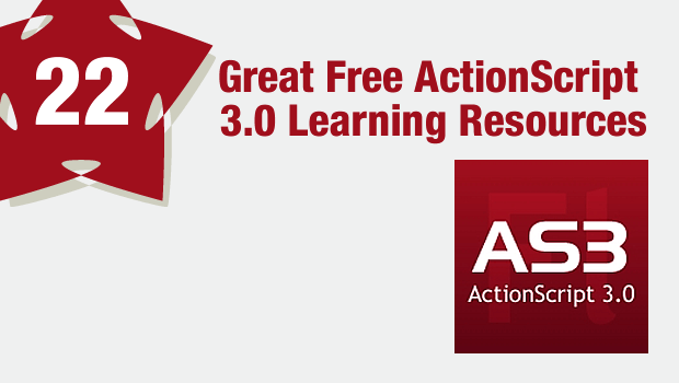 22 Great Free ActionScript 3.0 Learning Resources