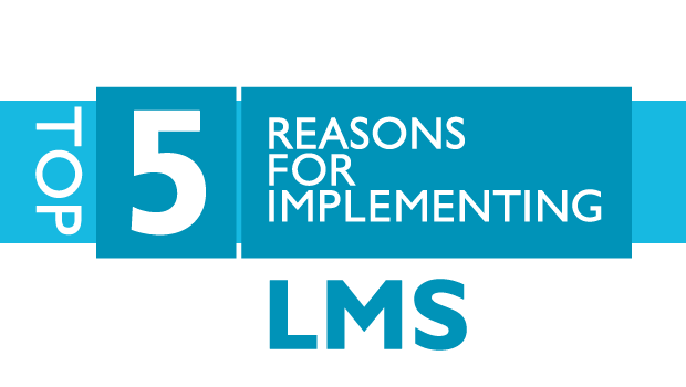 Top 5 reasons for implementing LMS: LC Survey