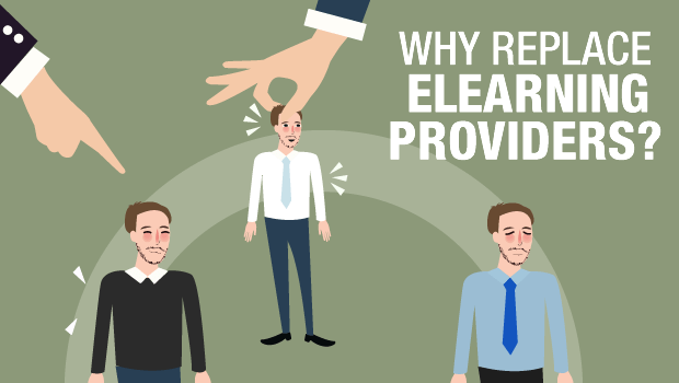Why Replace eLearning Providers