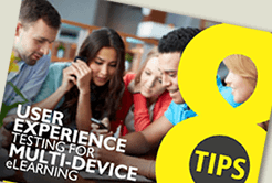UX Testing for Multi-device eLearning - 8 Tips - Presentation