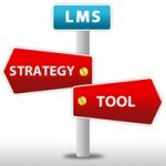 LMS - Strategy or Tool