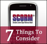 Top 7 Things To Consider SCORM For Mobile Devices