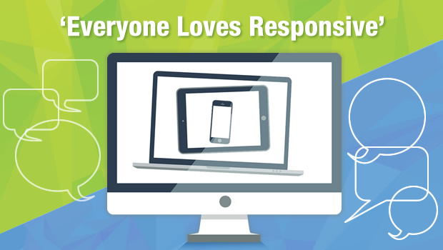Everyone Loves Responsive